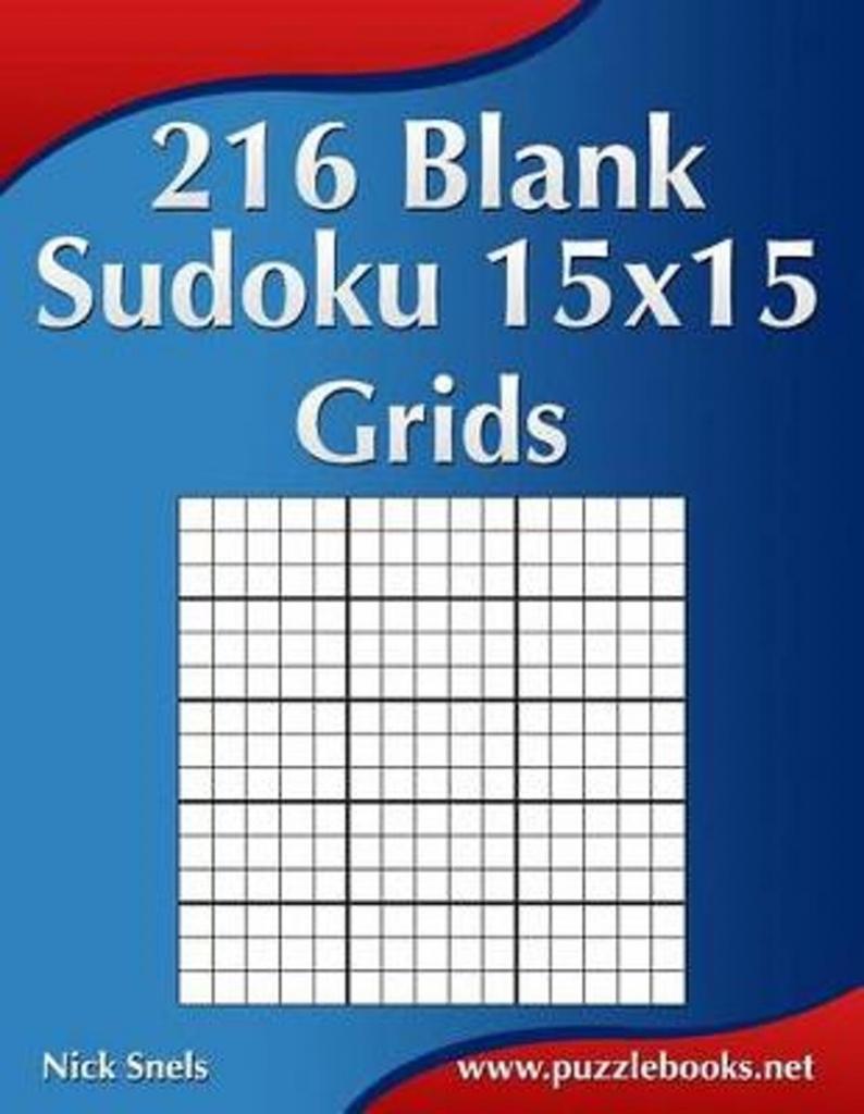 Bol | 216 Blank Sudoku 15X15 Grids, Nick Snels | 9781508577355 | Printable Sudoku 2 Per Page Blank