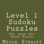 Bol | Level 1 Sudoku Puzzles, Megan Stewart | 9781482006193 | Boeken | Printable Sudoku 1Sudoku