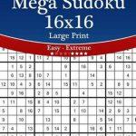 Bol | Mega Sudoku 16X16 Large Print   Easy To Extreme   Volume | Printable Sudoku 16 X 16 Puzzles
