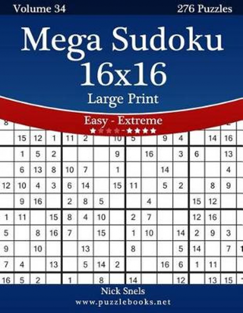 Bol | Mega Sudoku 16X16 Large Print - Easy To Extreme - Volume | Printable Sudoku 16