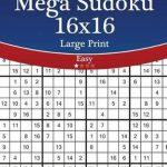 Bol | Mega Sudoku 16X16 Large Print   Easy   Volume 57   276 | Printable Sudoku 16*16