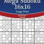 Bol | Mega Sudoku 16X16 Large Print   Extreme   Volume 60   276 | Printable Sudoku 16X16 Puzzles
