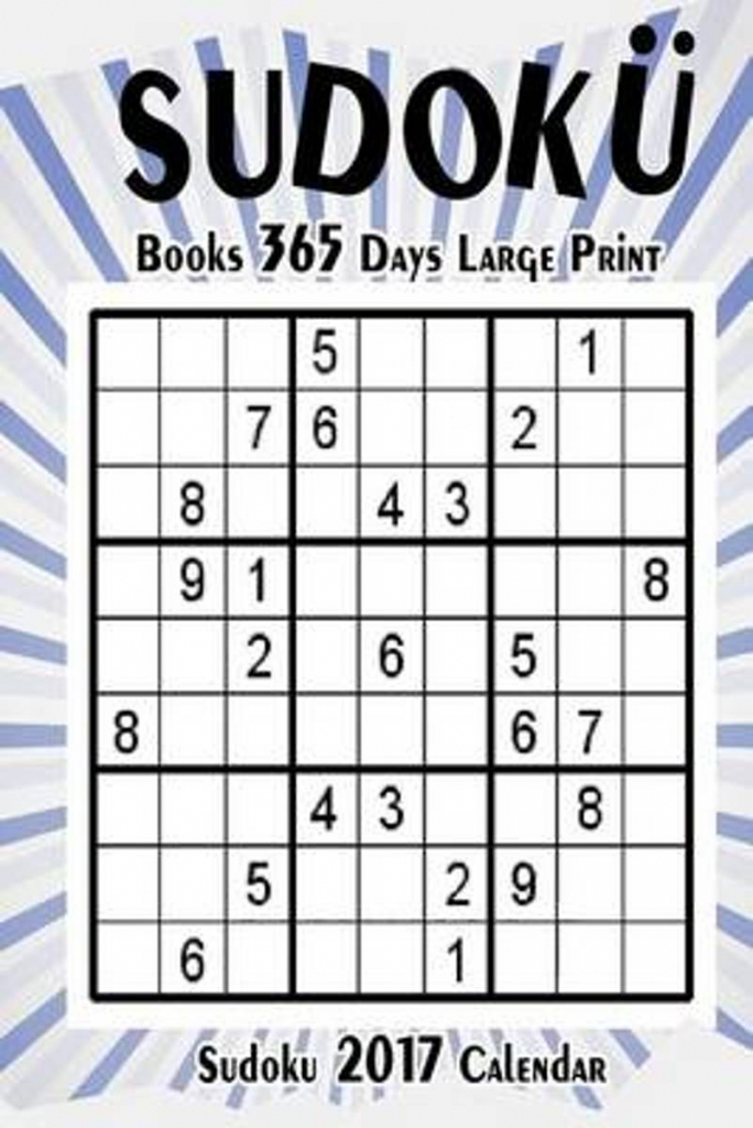 Bol | Sudoku Books 365 Days Large Print, Roland Brown | Printable Sudoku 99 Answers