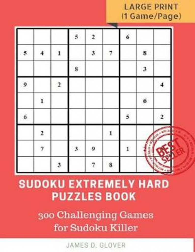 Bol | Sudoku Extremely Hard Puzzles Book, James D Glover | Printable Sudoku 99 Hard