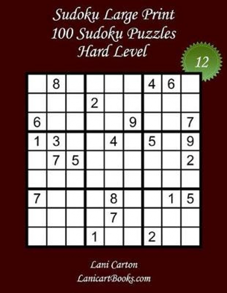 Bol | Sudoku Large Print - Hard Level - N 12, Lani Carton | Printable Sudoku Hard Level