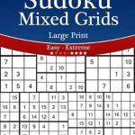 Bol | Sudoku Mixed Grids Large Print   Easy To Extreme   Volume | Printable Sudoku 16X16 Numbers Only