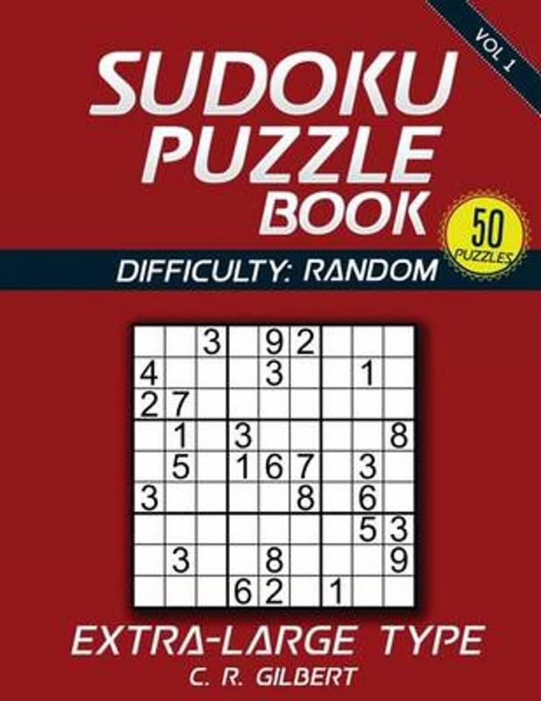 Bol | Sudoku Puzzle Book - Extra Large Type (Vol 1), C R Gilbert | Printable Sudoku Diabloic Puzzles