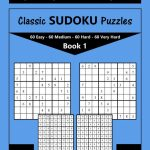 Classic Sudoku Puzzles Easy To Very Hard 240 Puzzles Book | Etsy | Printable Sudoku 2 Per Page Mild