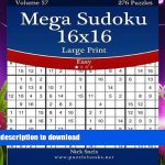 Download [Pdf] Mega Sudoku 16X16 Large Print   Easy   Volume 57 | Printable Mega Sudoku 16X16