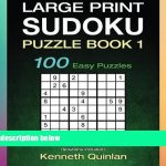Free Pdf Large Print Sudoku Puzzle Book 1: 100 Easy Puzzles (Large | Printable Sudoku Books Pdf