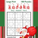 Large Print Sudoku Christmas 180 Easy To Hard Puzzles: | Etsy | Printable Sudoku 2 Per Page Mild