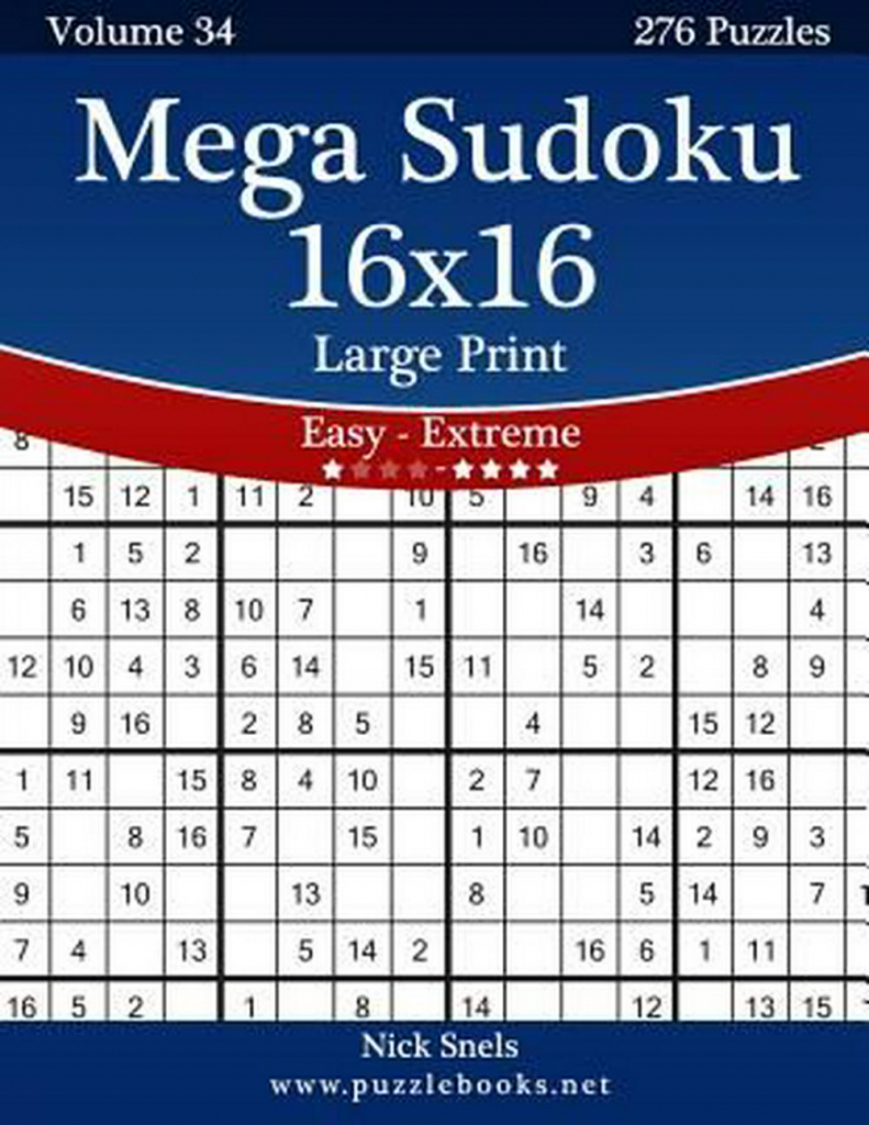 Mega Sudoku 16X16 Large Print - Easy To Extreme - Volume 34 - 276 | Free Printable Sudoku 16X16 Numbers